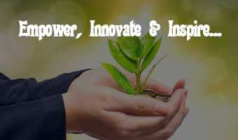 Empower, Innovate & Inspire..